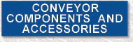 Conveyor Components and Accessories
